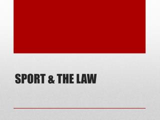Sport & the law