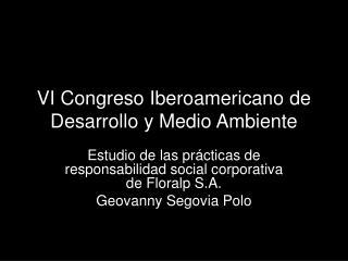 VI  Congreso Iberoamericano  de  Desarrollo  y  Medio Ambiente