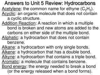 Answers to Unit 5 Review: Hydrocarbons