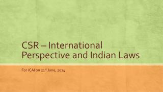 CSR – International Perspective and Indian Laws