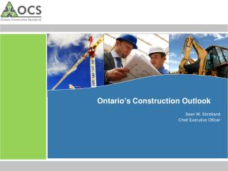 Ontario's Construction Outlook