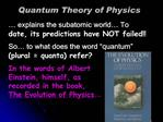 Quantum Theory of Physics