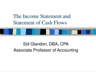 The Income Statement and Statement of Cash Flows