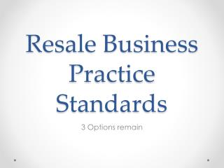 Resale Business Practice Standards
