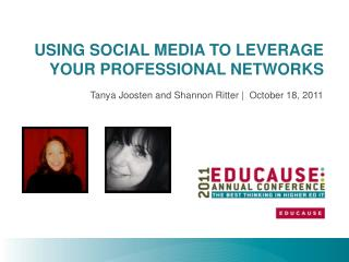 USING SOCIAL MEDIA TO LEVERAGE YOUR PROFESSIONAL NETWORKS