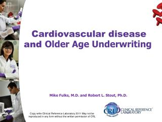Cardiovascular disease  and  Older Age Underwriting