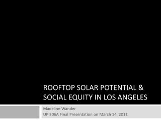 ROOFTOP SOLAR POTENTIAL & SOCIAL EQUITY IN LOS ANGELES