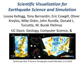 Scientific Visualization for Earthquake Science and Simulation