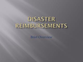 Disaster Reimbursements