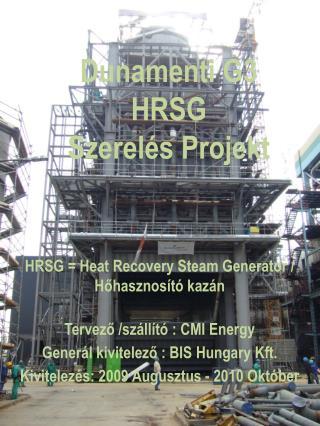Dunamenti G3 HRSG Szerelés Projekt
