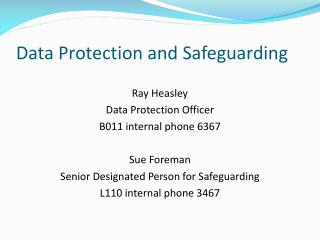 Data Protection and Safeguarding