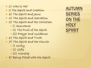 Autumn Series on the Holy Spirit