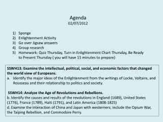 Agenda 02/07/2012 Sponge Enlightenment Activity  Go over Jigsaw answers Group research