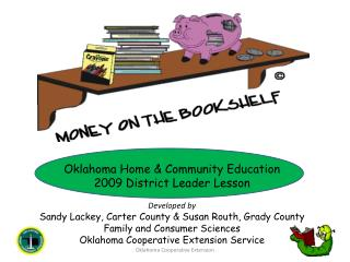 Oklahoma Home & Community Education  2009 District Leader Lesson Developed by