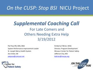 On the CUSP: Stop BSI   NICU Project