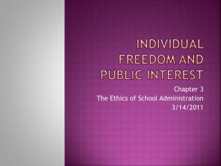Individual Freedom and Public Interest