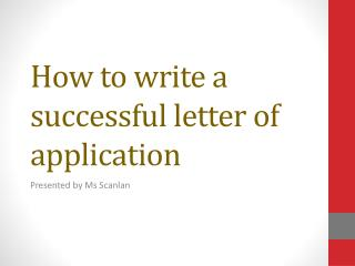 How to write a successful letter of application