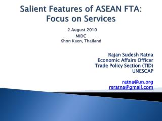 Salient Features of ASEAN FTA: Focus on  Services 2 August 2010 MIDC Khon Kaen , Thailand
