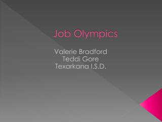 Job Olympics