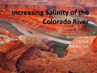 Increasing Salinity of the Colorado River