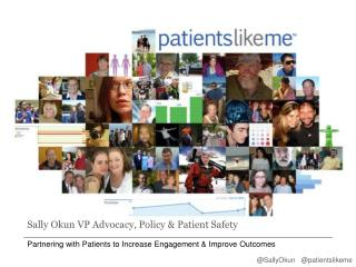 Sally Okun VP Advocacy, Policy & Patient Safety
