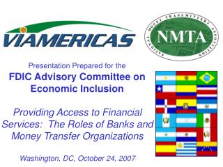 Presentation Prepared for the  FDIC Advisory Committee on Economic Inclusion  Providing Access to Financial Services:  T