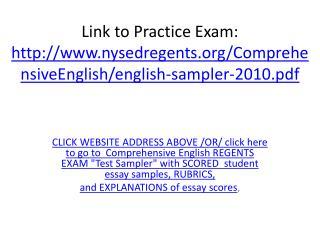 Link to Practice Exam: nysedregents/ComprehensiveEnglish/english-sampler-2010.pdf