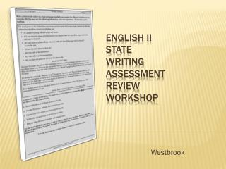 English II state Writing  assessment review workshop