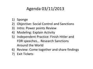 Sponge Objective: Social Control and Sanctions Intro: Power points Review