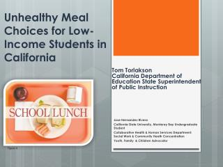 Unhealthy Meal Choices for Low-Income Students in California