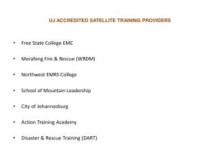 UJ ACCREDITED SATELLITE TRAINING PROVIDERS