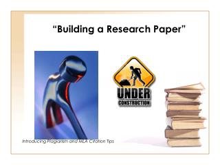""" Building a Research Paper"""