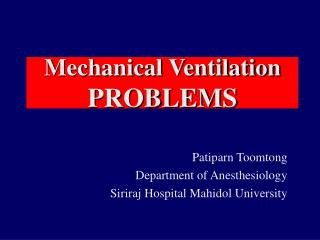 Mechanical Ventilation PROBLEMS