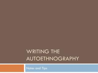 Writing the Autoethnography