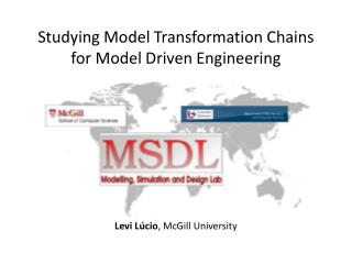 Studying Model Transformation Chains for Model Driven Engineering