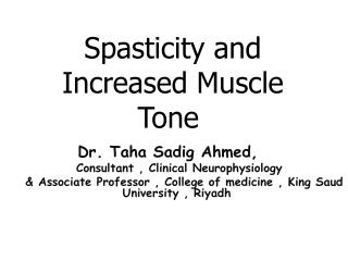 Spasticity and Increased Muscle Tone