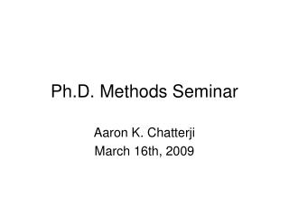 Ph.D. Methods Seminar