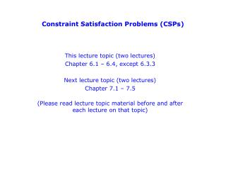 Constraint Satisfaction Problems (CSPs)