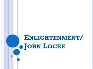 Enlightenment/John Locke