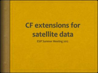 CF extensions for satellite data