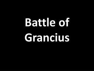 Battle of  Grancius