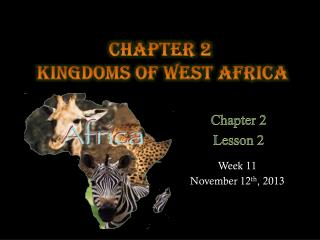 Chapter 2   Kingdoms of west Africa