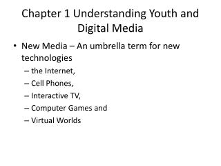 Chapter 1 Understanding Youth and Digital Media
