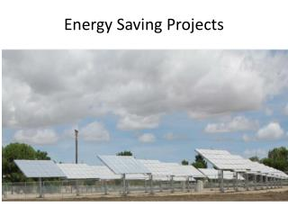 Energy Saving  P rojects