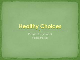 Healthy Choices