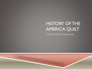 History of the America Quilt