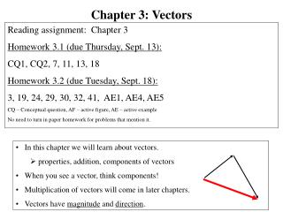 In this chapter we will learn about vectors.  properties, addition, components of vectors