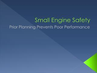 Small Engine Safety