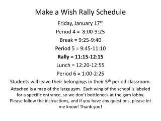 Make a Wish Rally Schedule