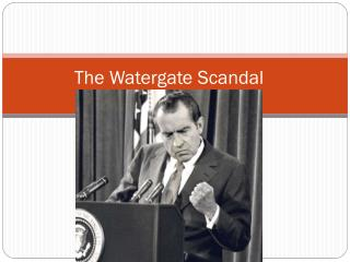 The Watergate Scandal